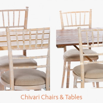 Chivari Chairs and Tables